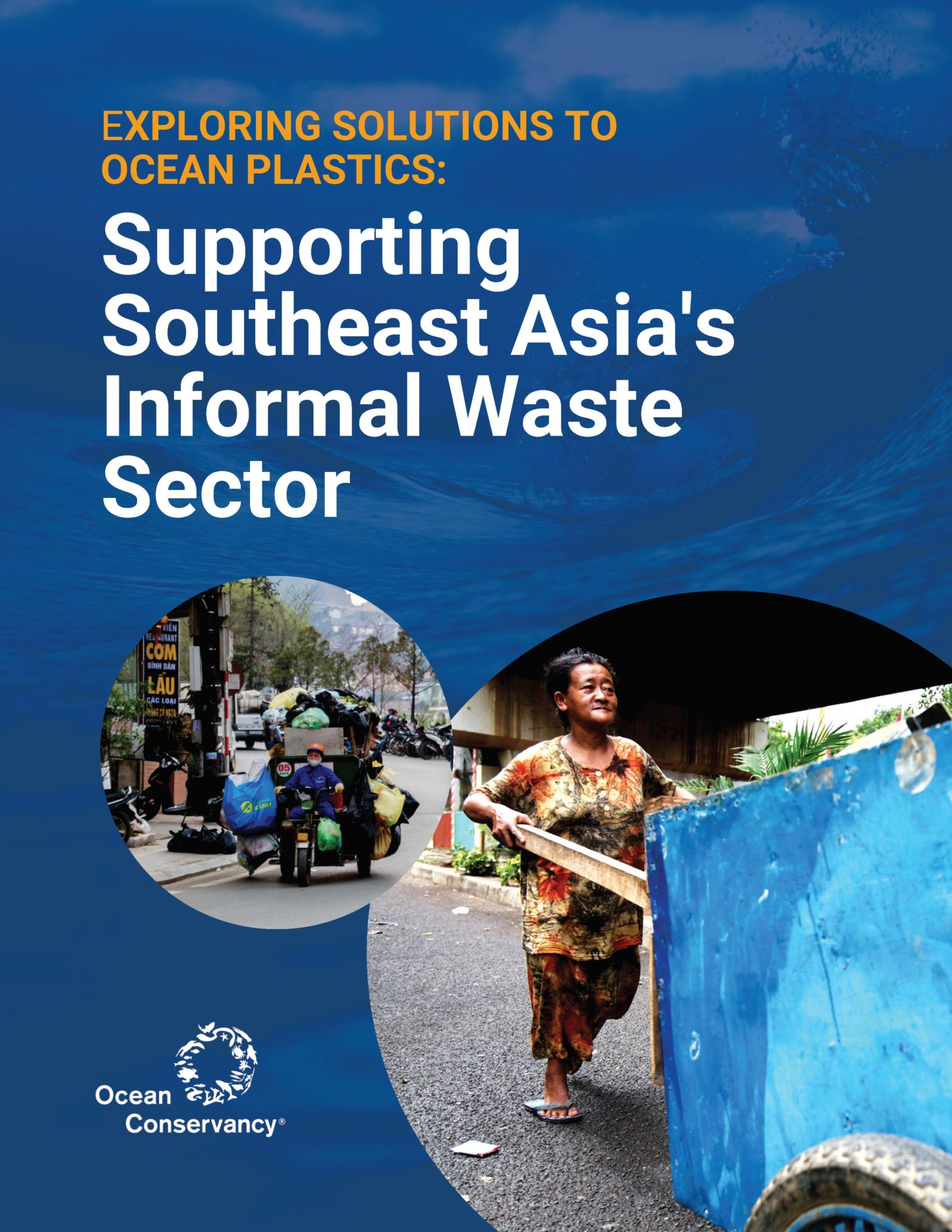 Exploring Solutions to Ocean Plastics: Supporting Southeast Asia's Informal Waste Sector
