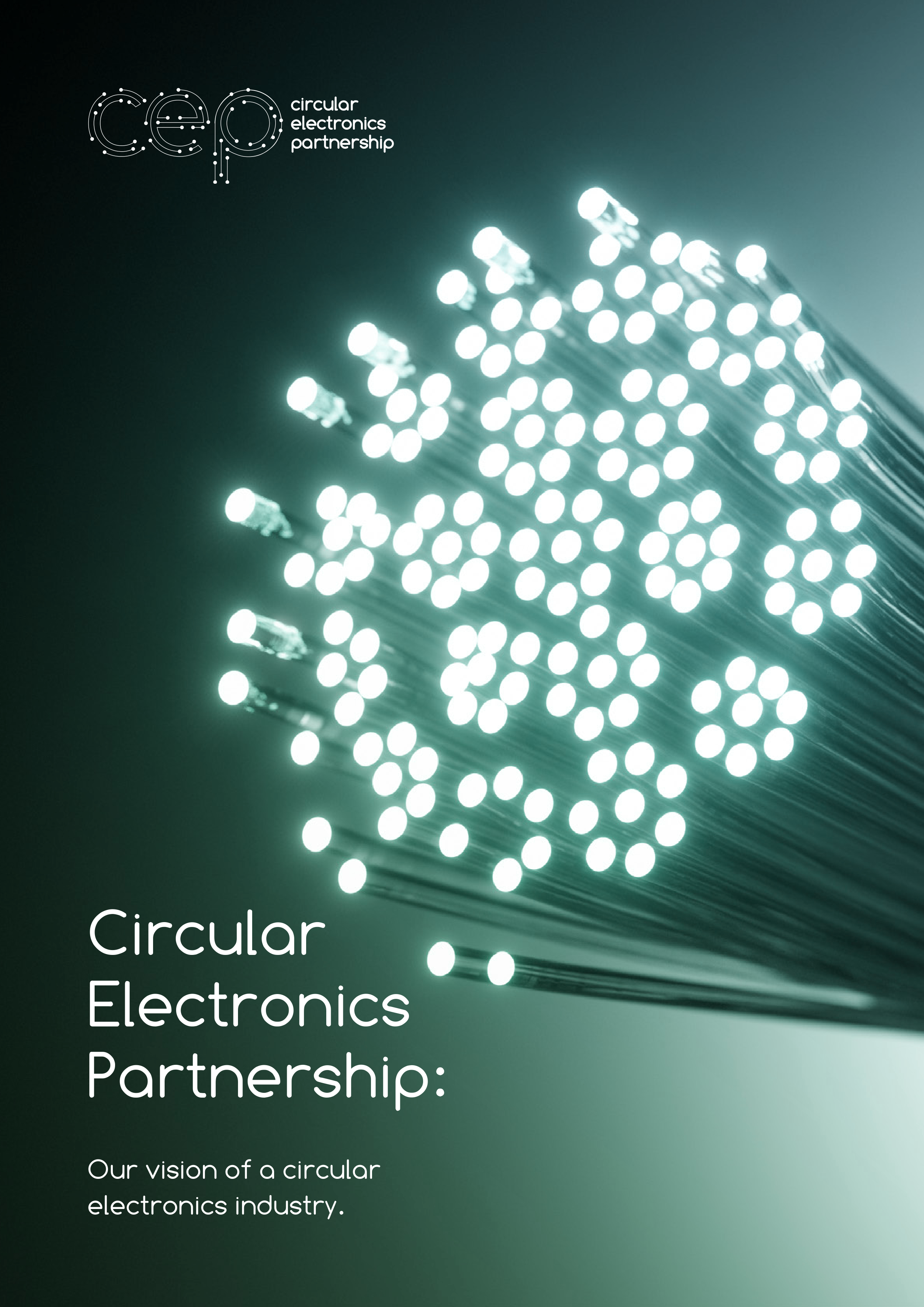 Circular Electronics Partnership: Our vision of a circular electronics industry, March 2021